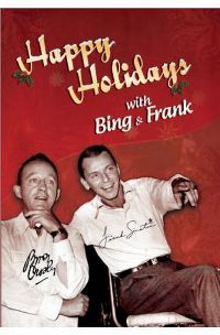 Cover Bing Crosby / Frank Sinatra - Happy Holidays With Bing & Frank [DVD]